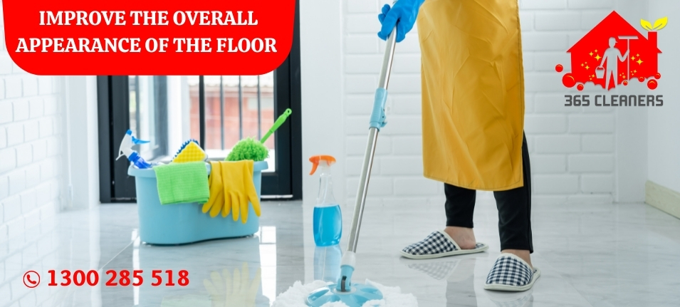 Improve the overall appearance of the floor